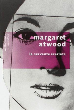 "Margaret Atwood ""La servante écarlate"""