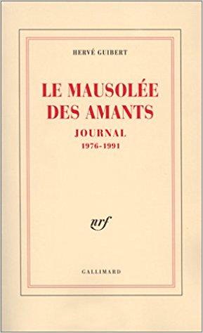 LE MAUSOLEE DES AMANTS HERVE GUIBERT