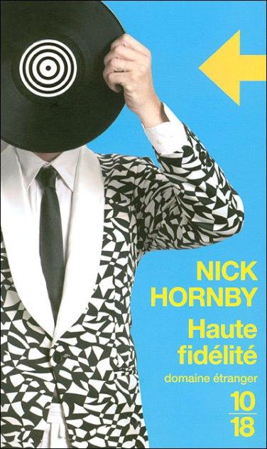 "Nick Hornby ""Haute fidélté"""
