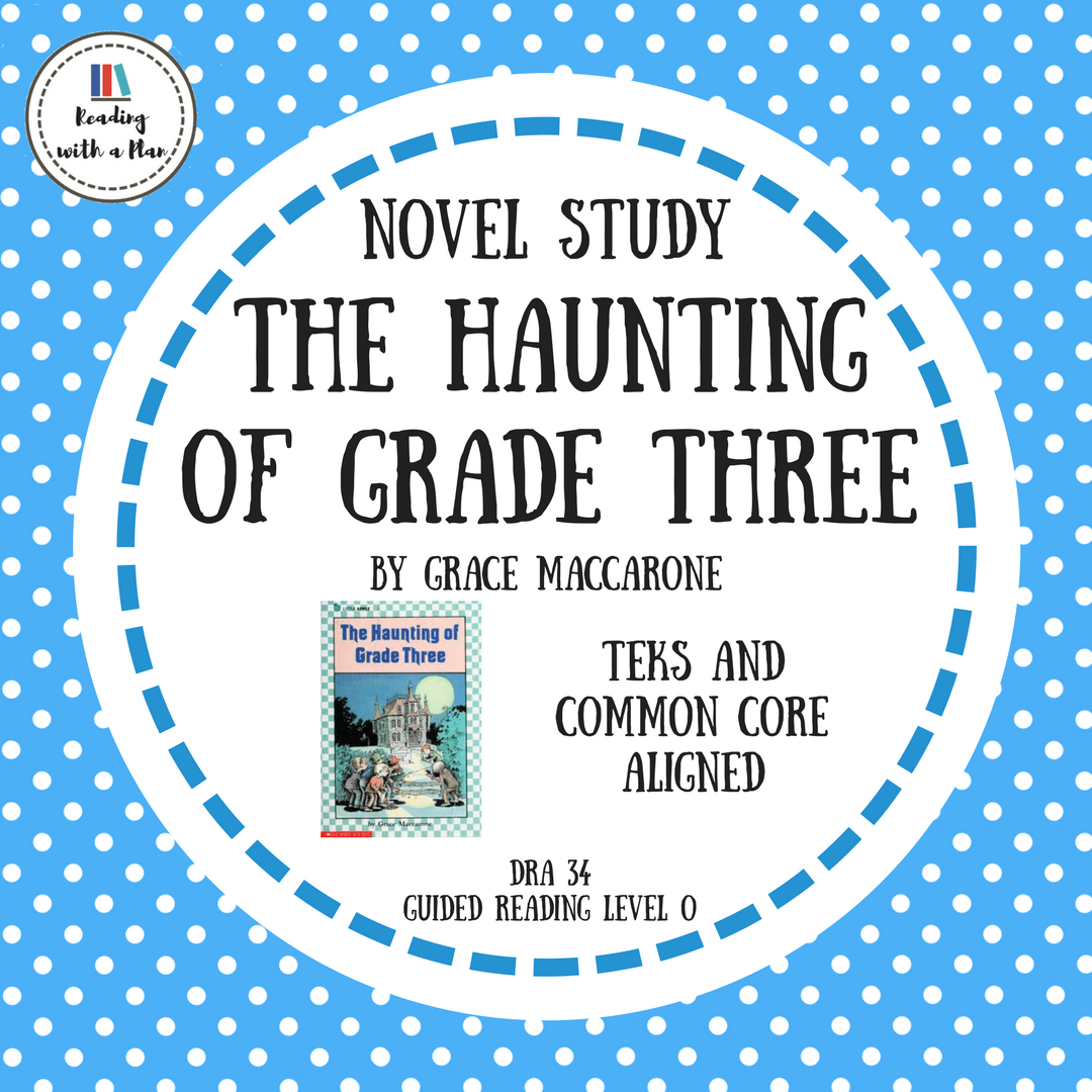 Novel Study The Haunting Of Grade Three Reading With A Plan