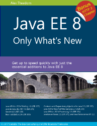 Java EE 8 Only What's New – Bonus HTTP 2 Chapter