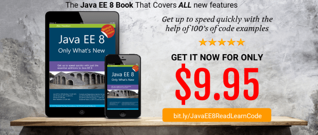 Java EE 8: Only What's New