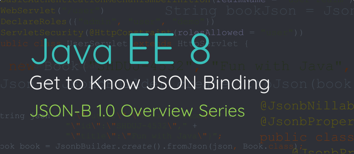 Get to Know JSON Binding: Overview Series