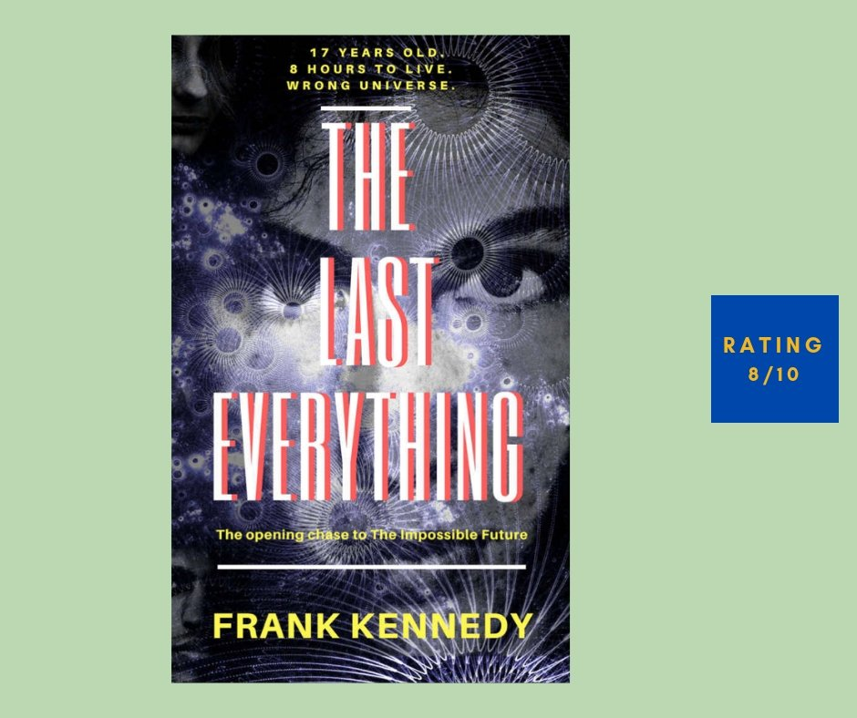 Frank Kennedy The Last Everything review