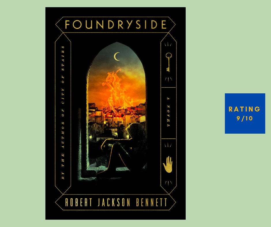 Robert Jackson Bennett Foundryside review