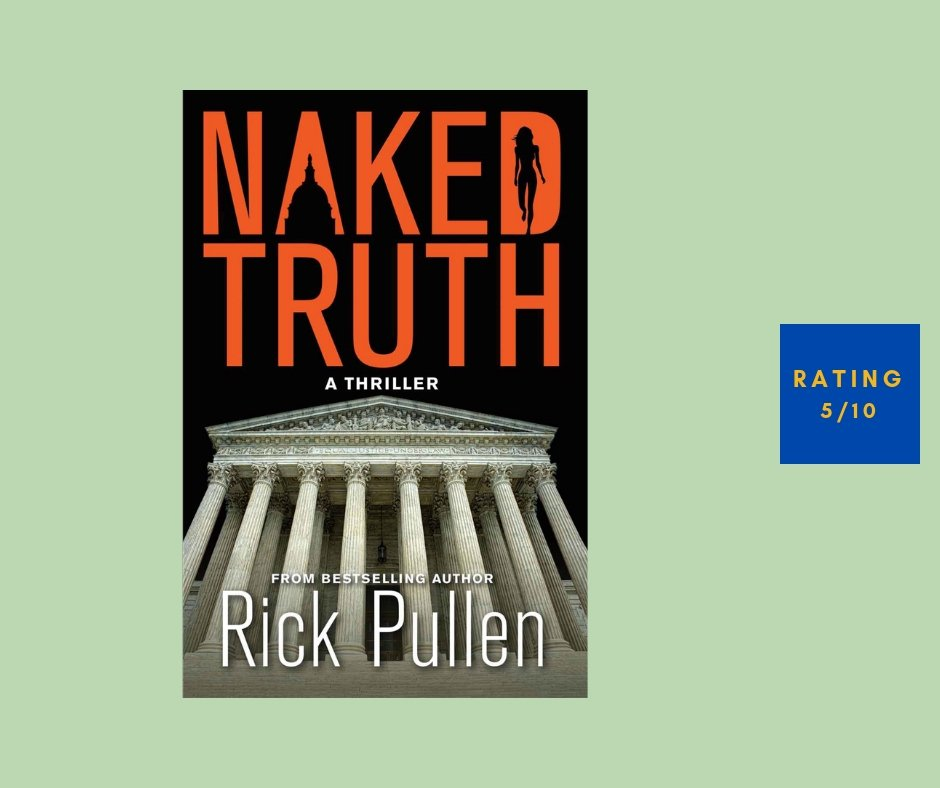 Rick Pullen Naked Truth review