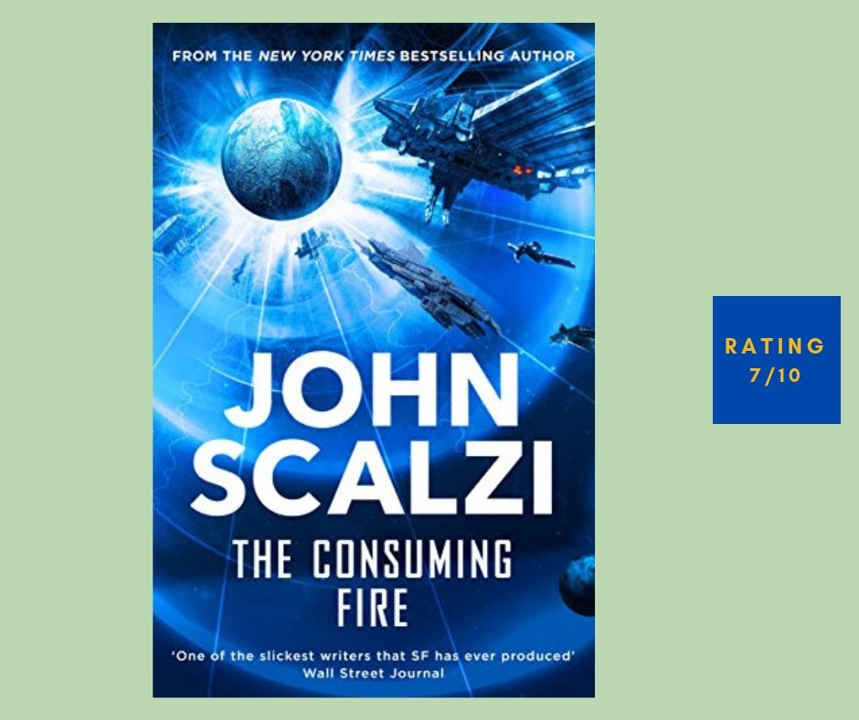 John Scalzi The Consuming Fire review