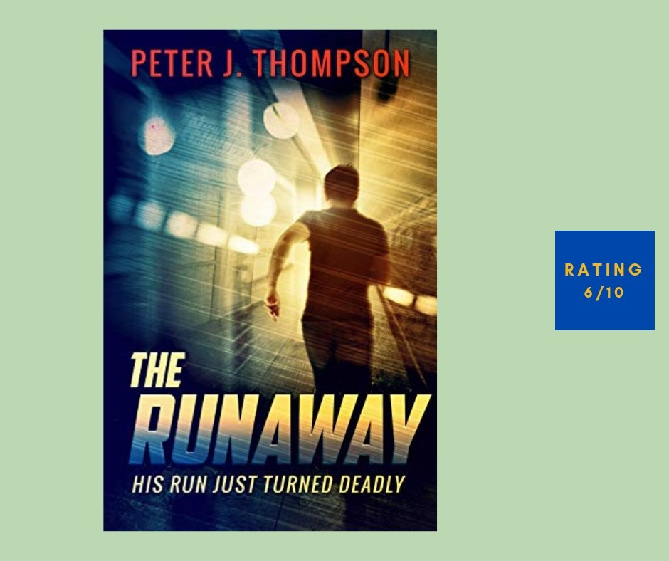 Peter J Thompson The Runaway review