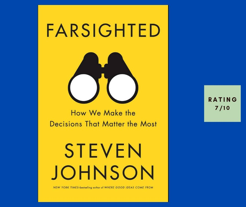 Steven Johnson Farsighted review