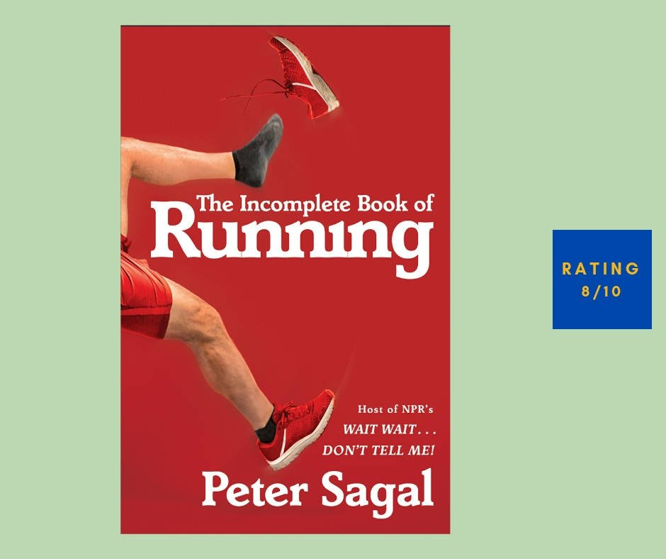 Peter Sagal The Incomplete Book of Running review