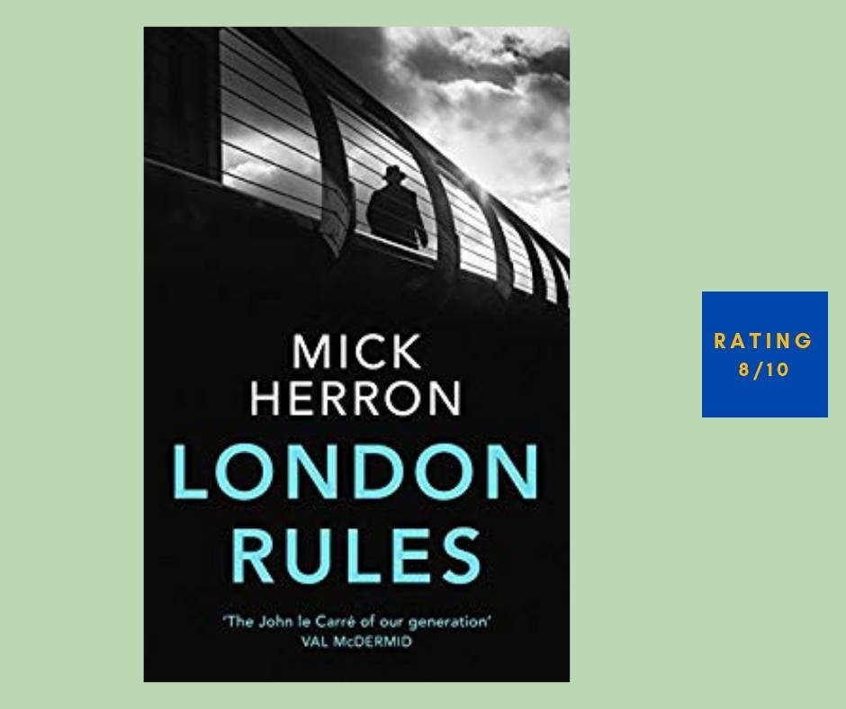 Mick Herron London Rules review