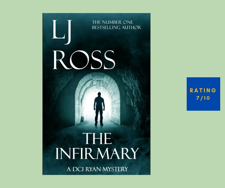 LJ Ross The Infirmary review