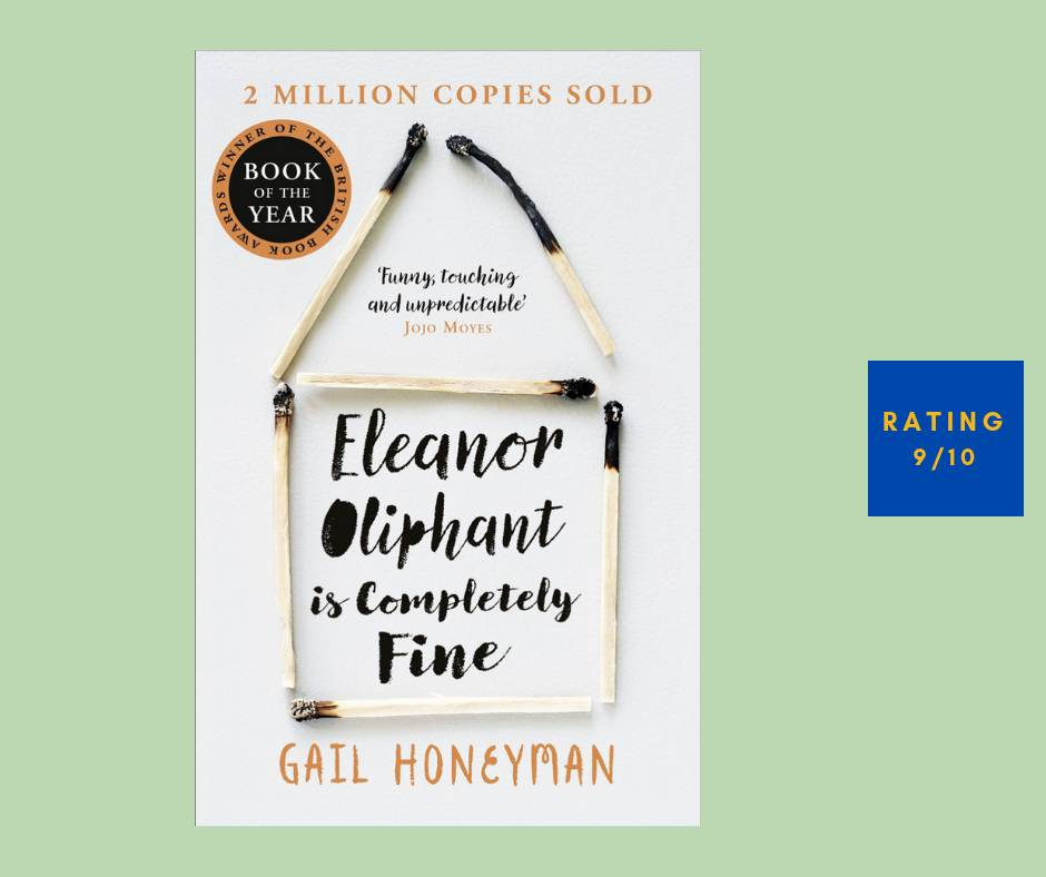 Gail Honeyman Eleanor Oliphant Is Completely Fine review