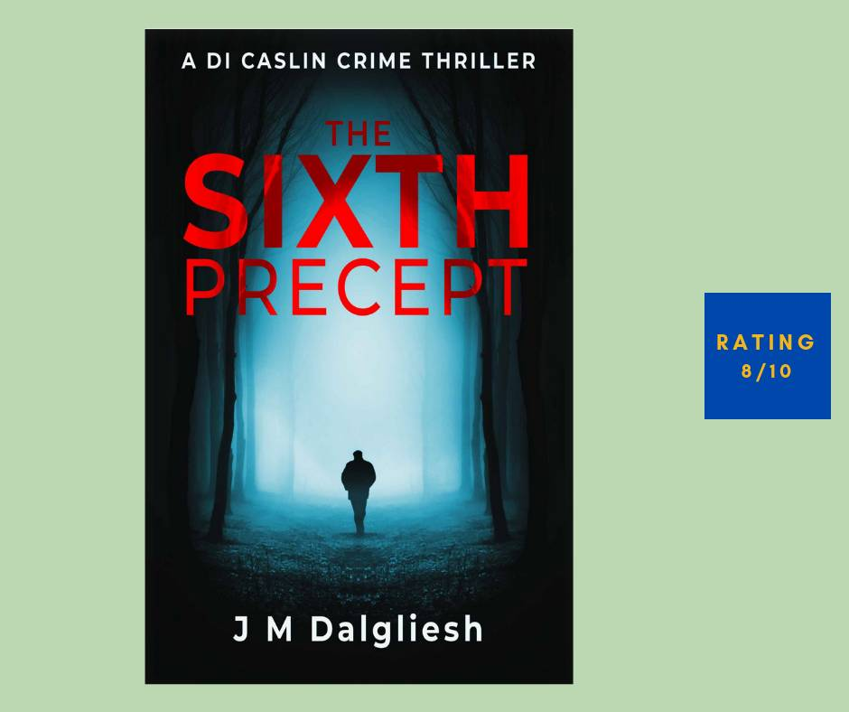 J M Dalgliesh The Sixth Precept review