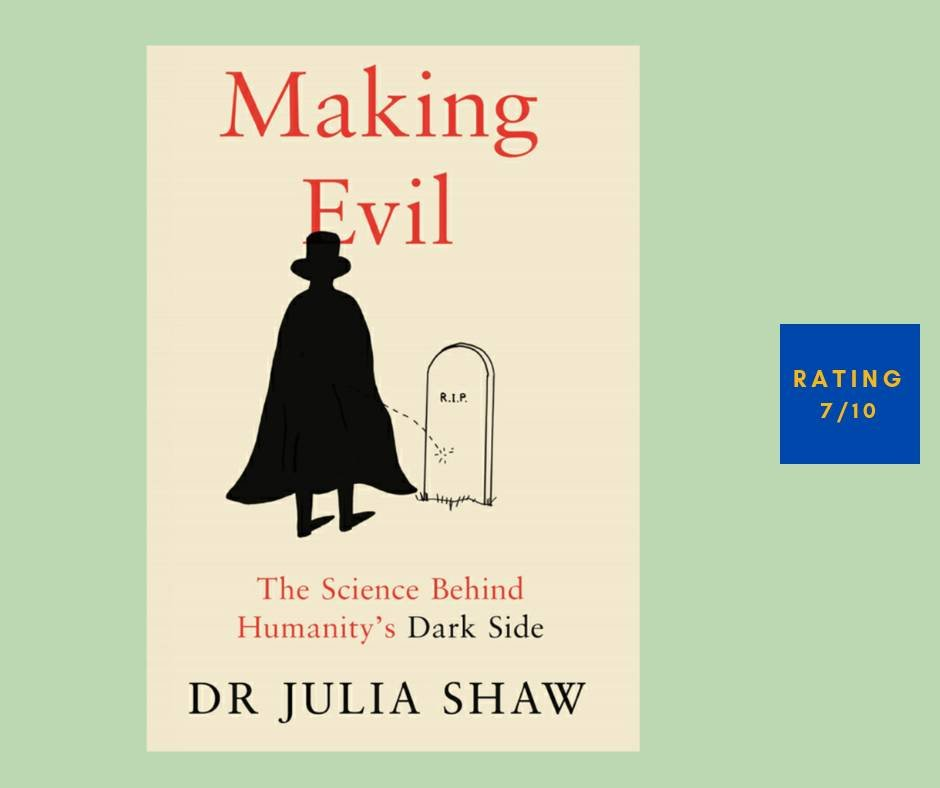 Julia Shaw Making Evil review