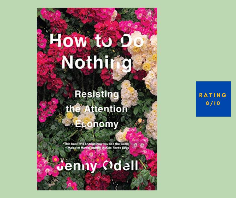 Jenny Odell How to Do Nothing review
