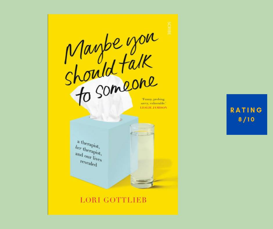 Lori Gottlieb Maybe You Should Talk to Someone review
