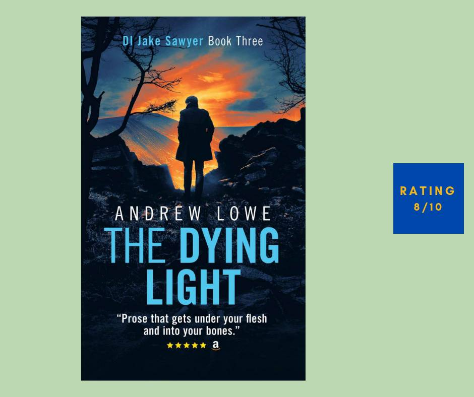 Andrew Lowe The Dying Light review
