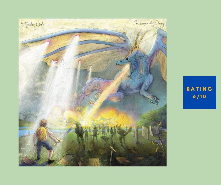 The Mountain Goats In League with Dragons review