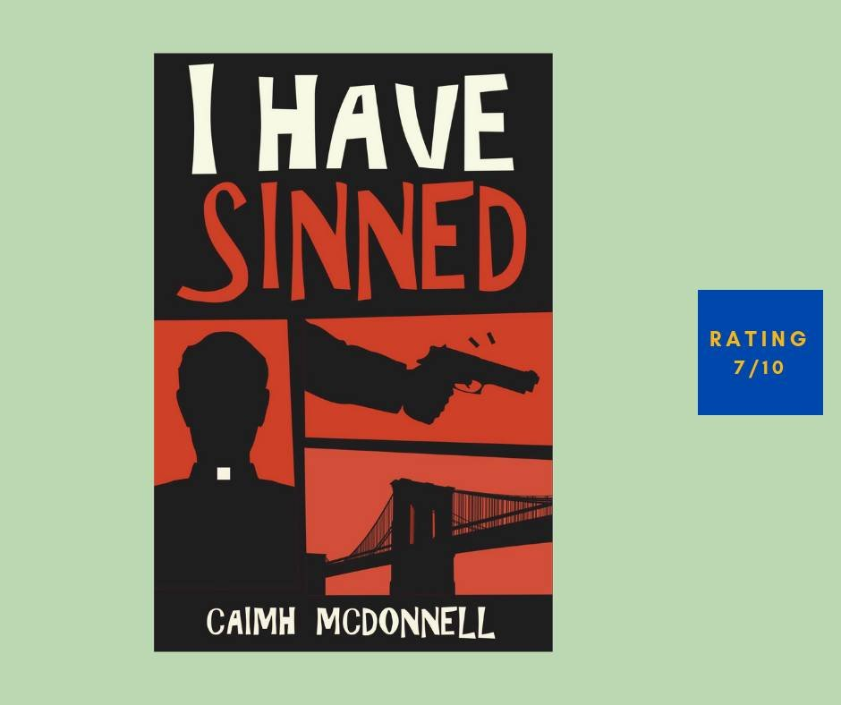 Caimh McDonnell I Have Sinned review