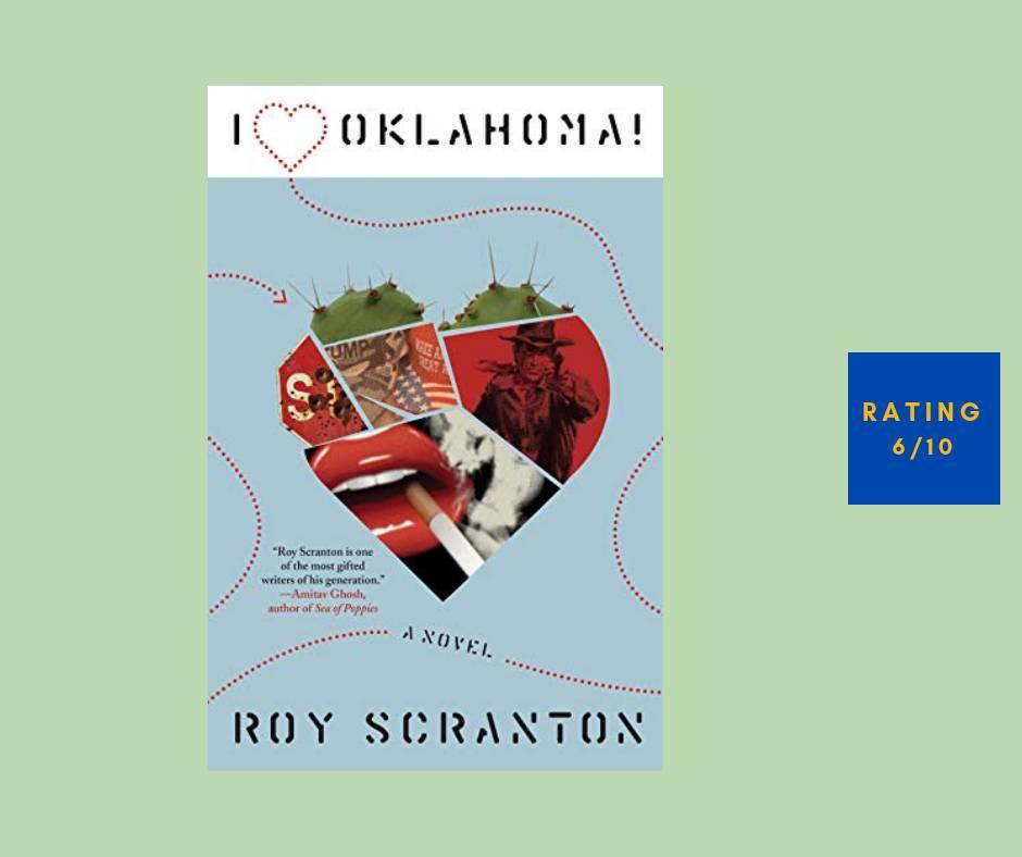 Roy Scranton I Heart Oklahoma review