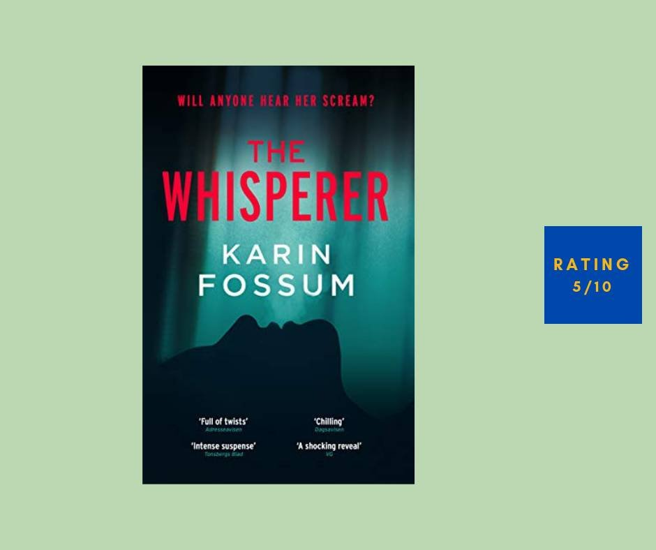 Karin Fossum The Whisperer review