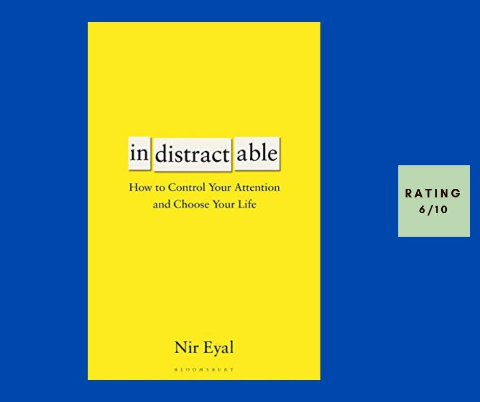 Nir Eyal Indistractable review