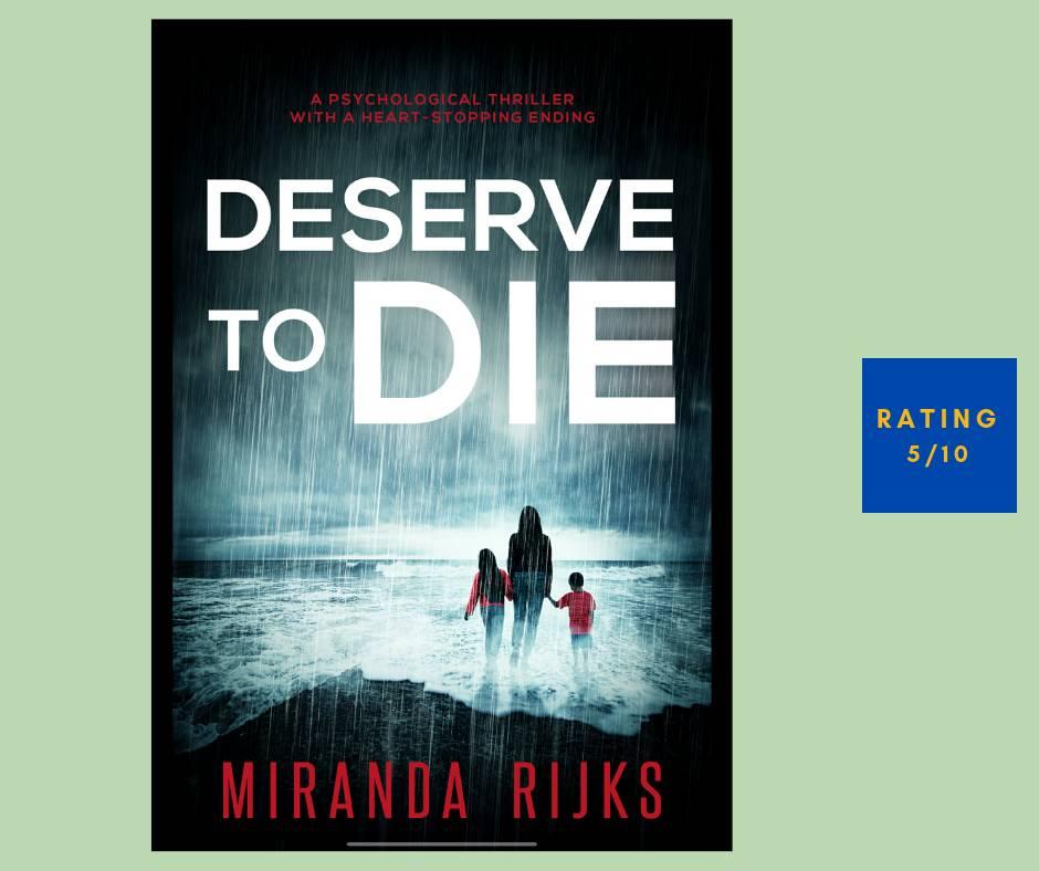 Miranda Rijks Deserve to Die review