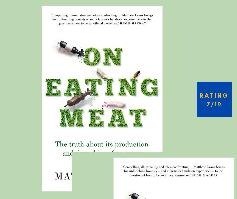 Matthew Evans On Eating Meat review