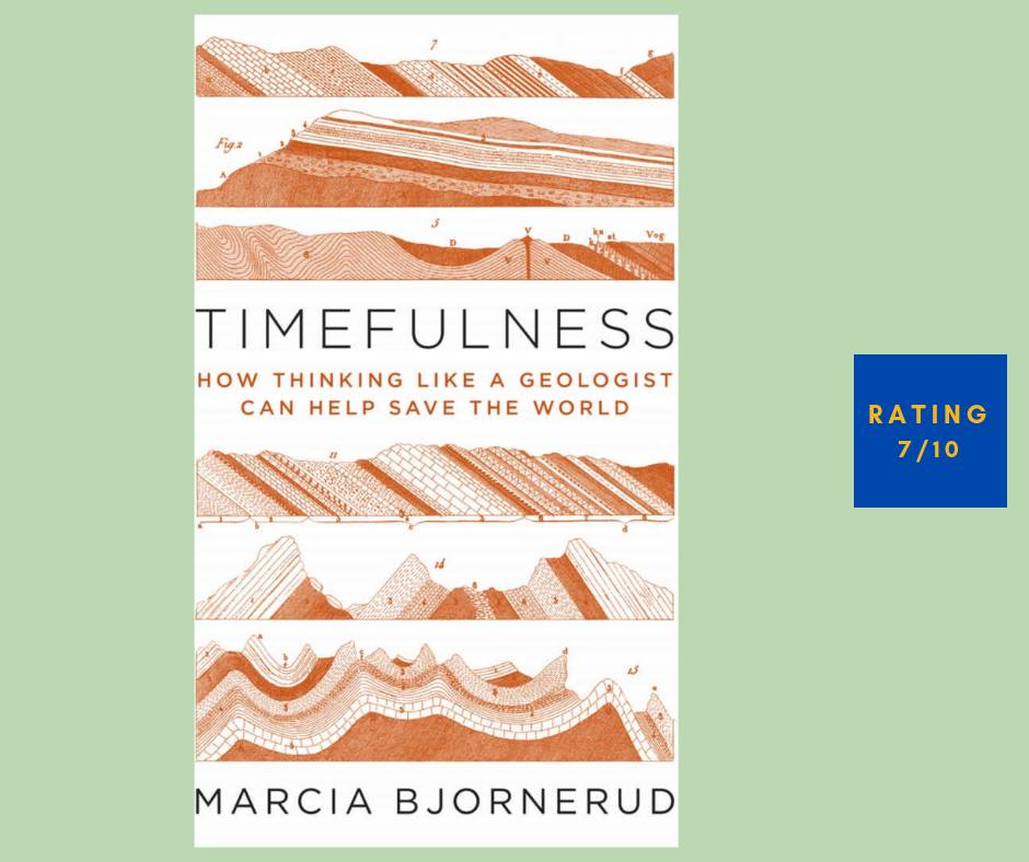 Marcia Bjornerud Timefulness review