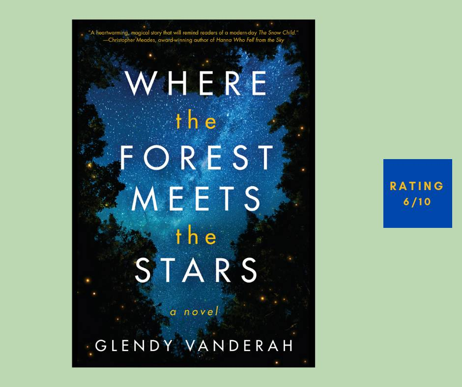 Glendy Vanderah Where the Forest Meets the Stars review