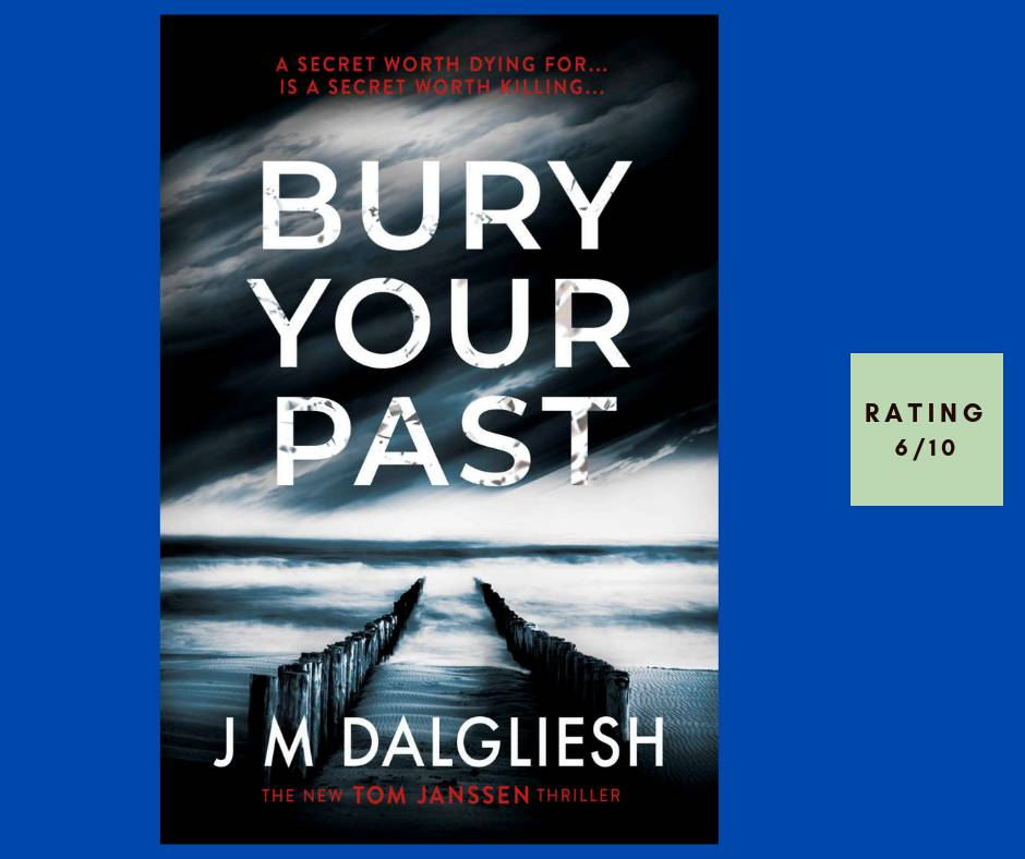 J. M. Dalgliesh Bury Your Past review