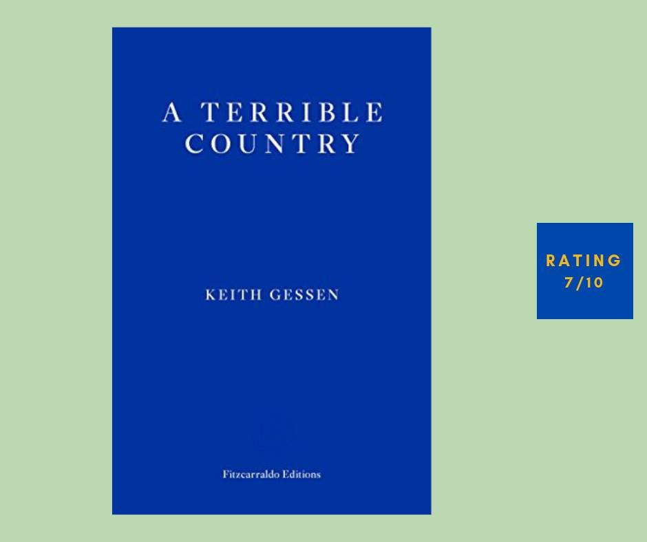Keith Gessen A Terrible Country review