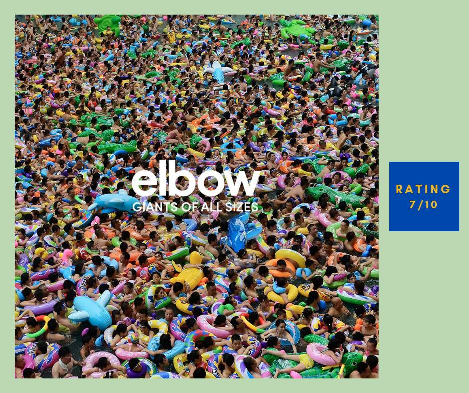 Elbow Giants of All Sizes review