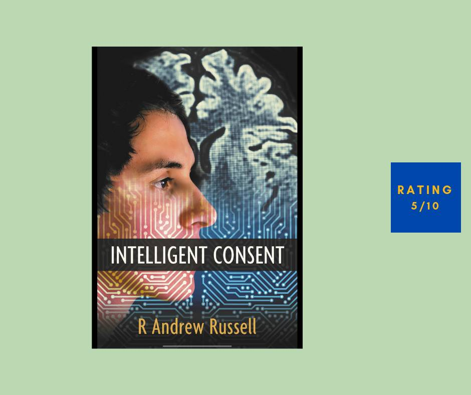 R. Andrew Russell Intelligent Consent review