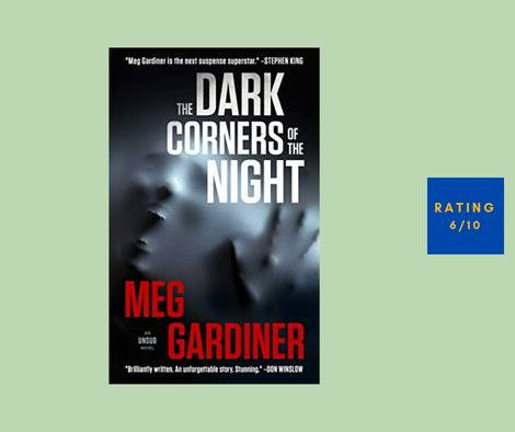 Meg Gardiner The Dark Corners of the Night review