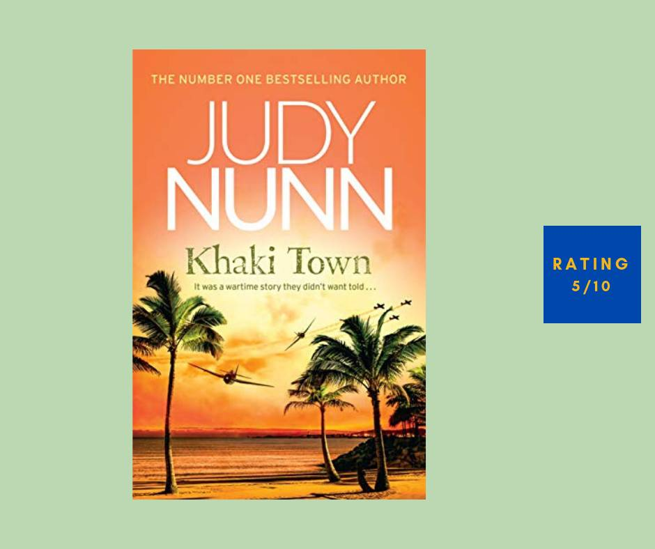 Judy Nunn Khaki Town review