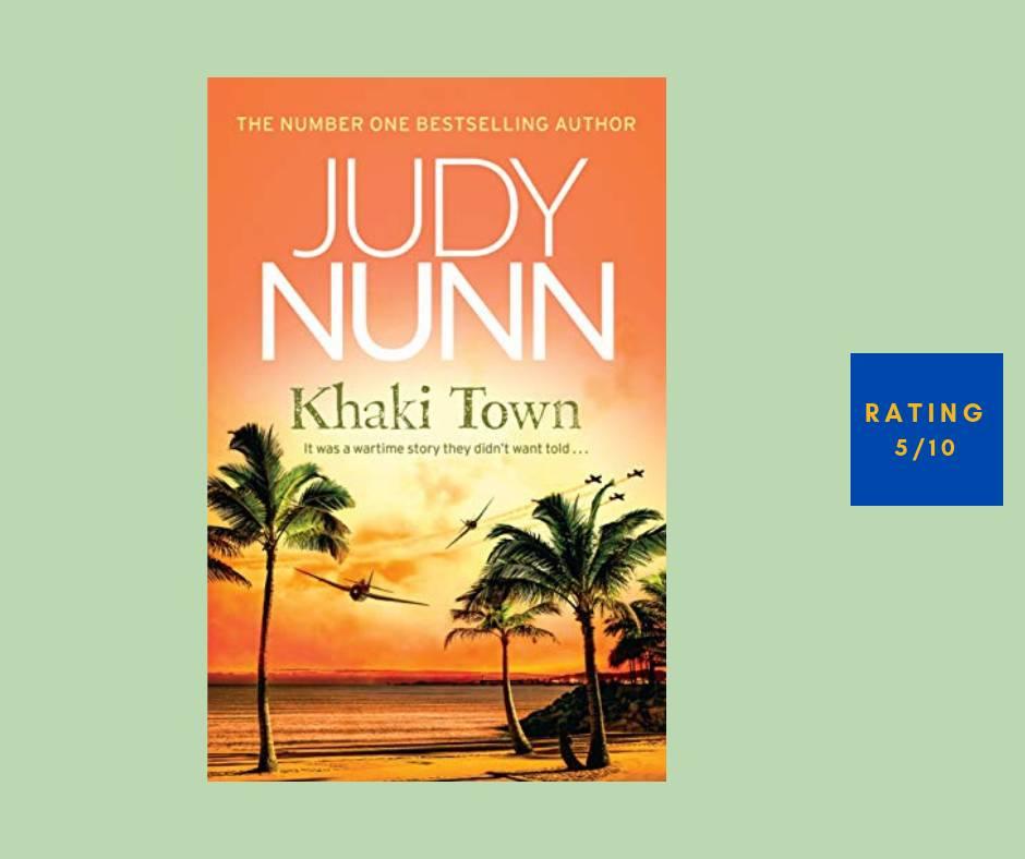 Judy Nunn Khaki Town review