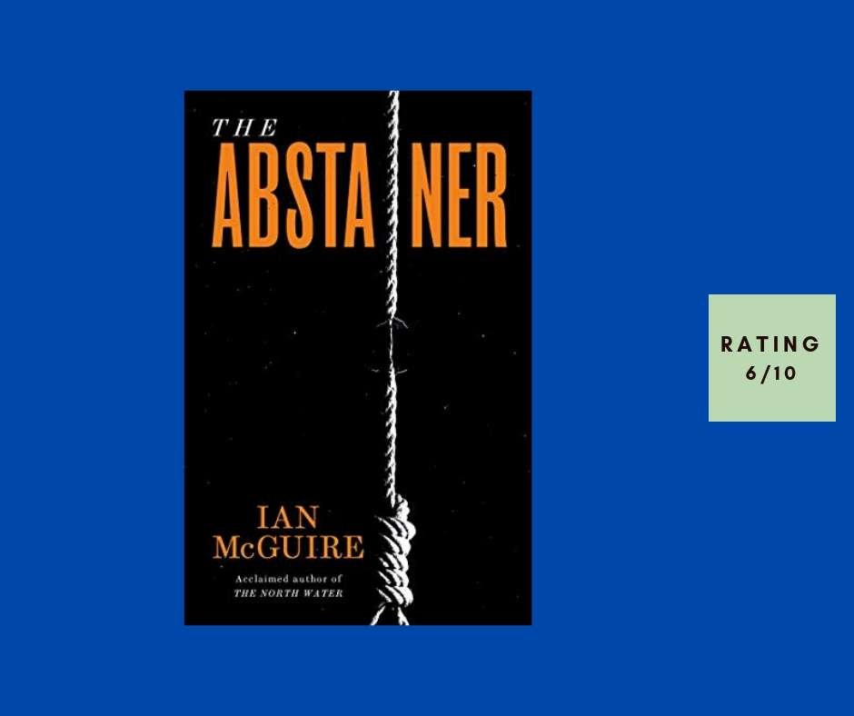 Ian McGuire The Abstainer review