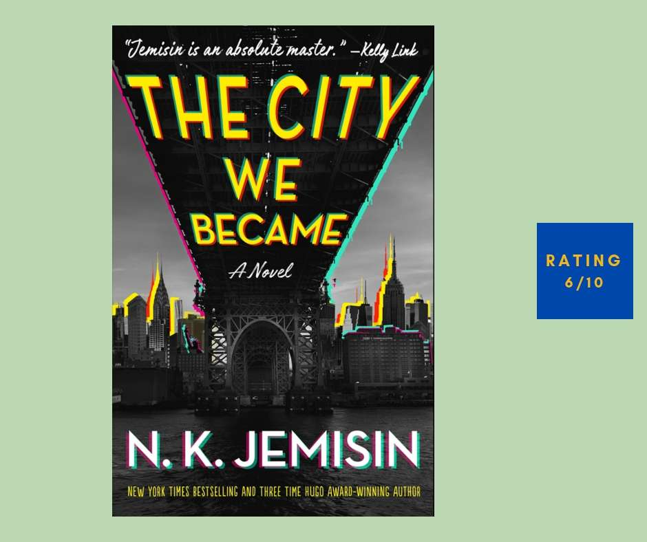 N. K. Jemisin The City We Became review