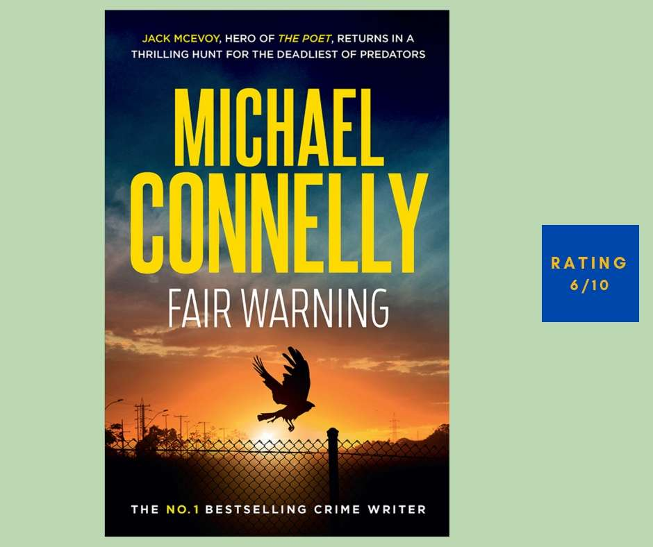 Michael Connelly Fair Warning review