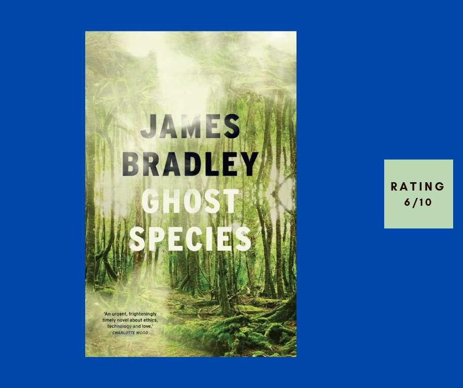 James Bradley Ghost Species review