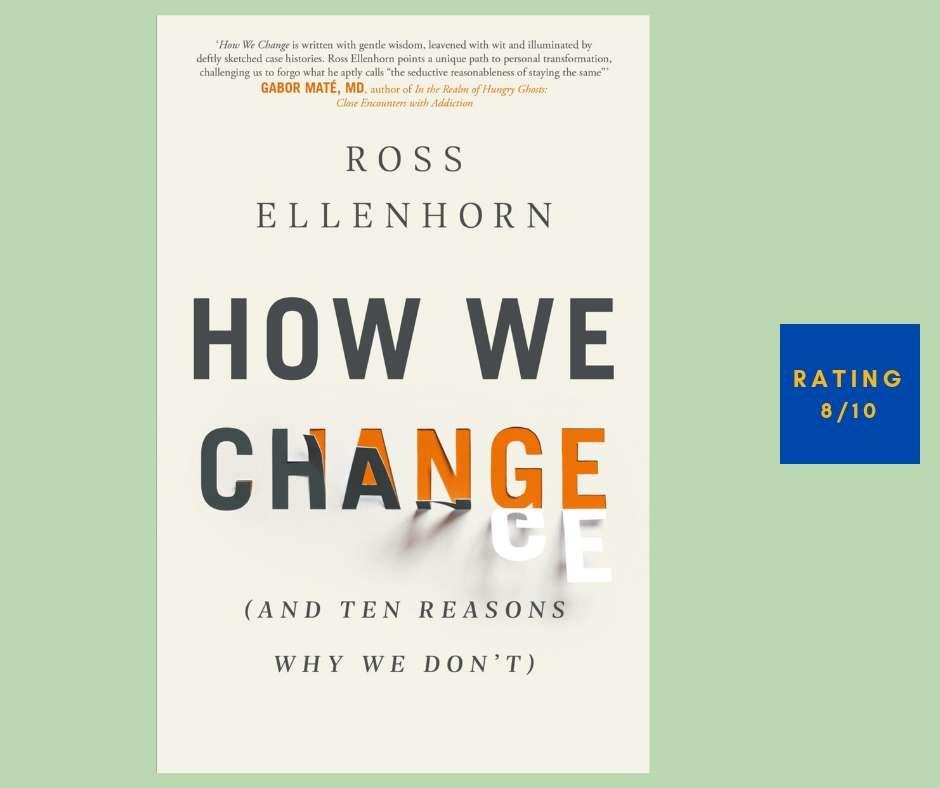 Ross Ellenhorn How We Change review
