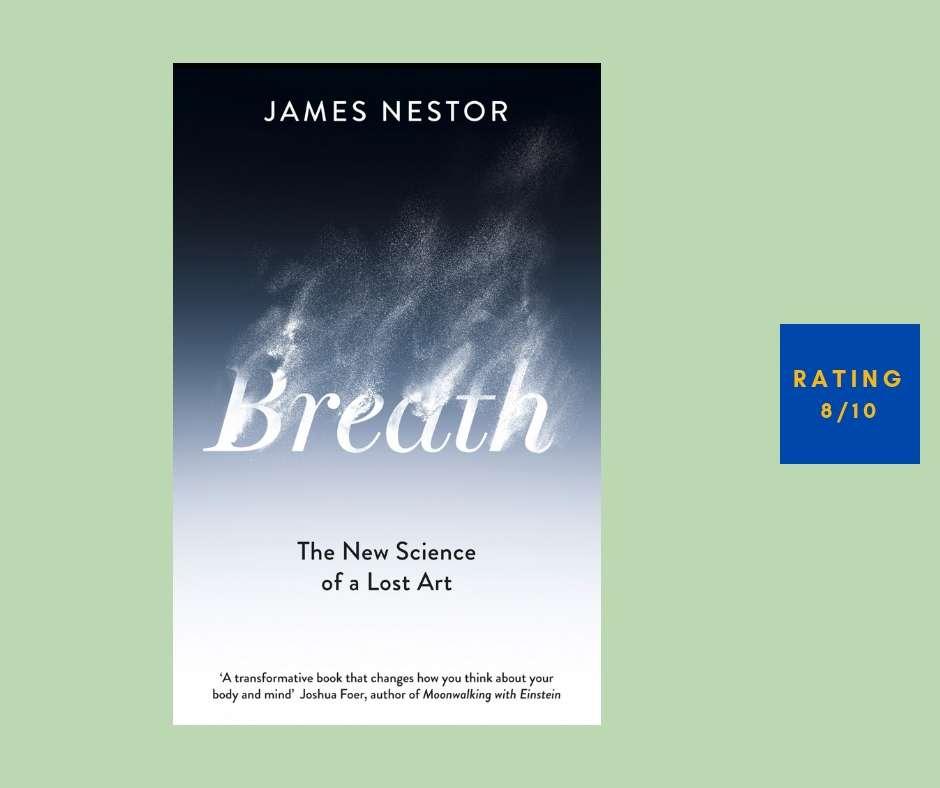 James Nestor Breath review