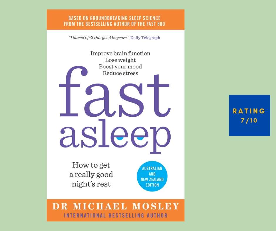 Michael Mosley Fast Asleep review