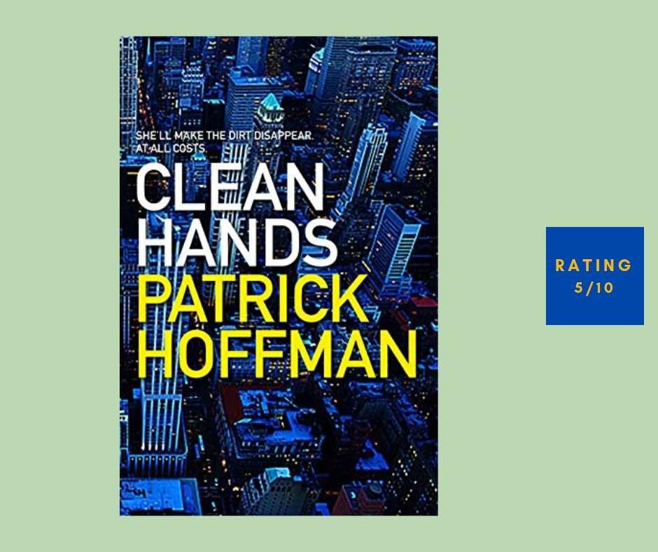 Patrick Hoffman Clean Hands review