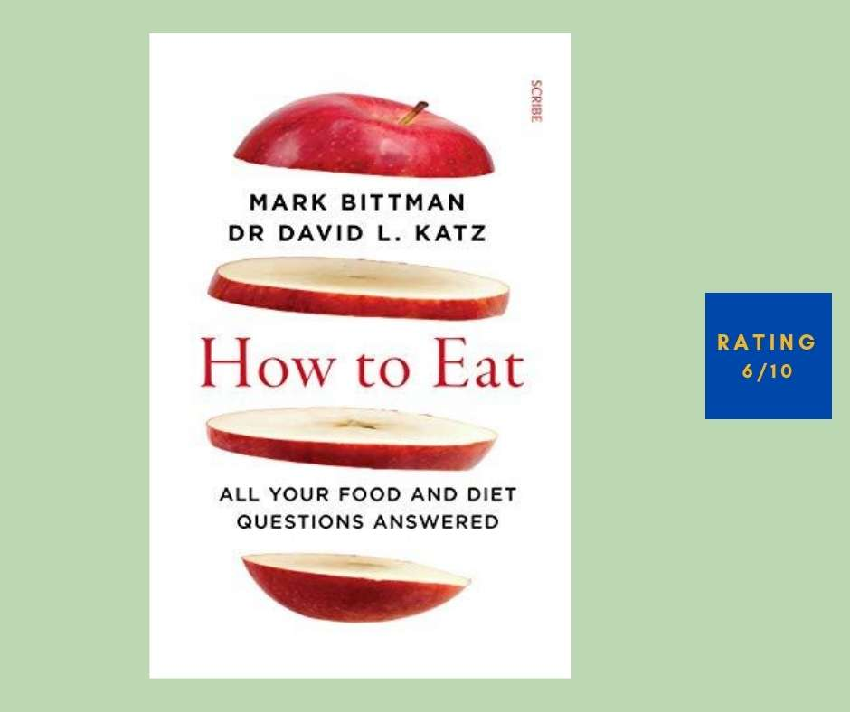 Mark Bittman David L. Katz How to Eat review