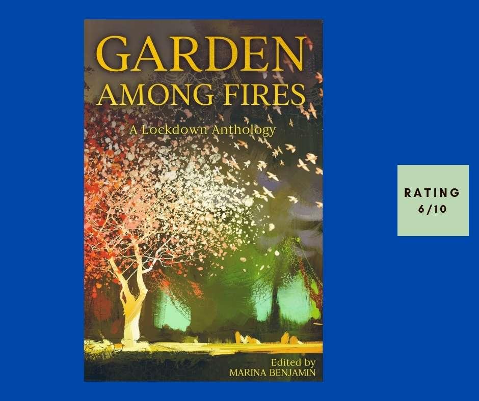 Marina Benjamin Garden Among Fires review