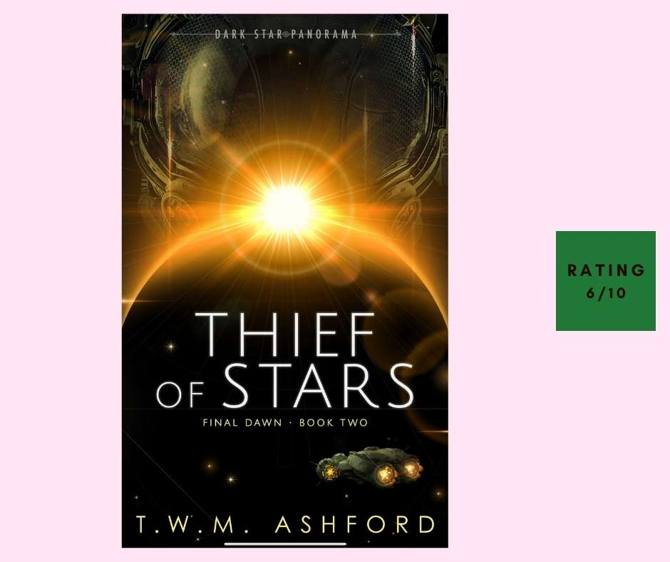 T. W. M. Ashford Thief of Stars review
