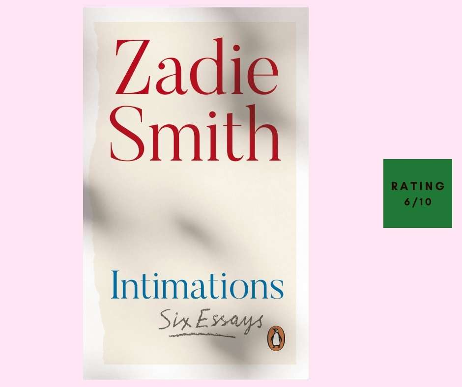 Zadie Smith Intimations review